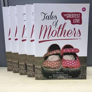 Tales of Mothers: The Greatest Love