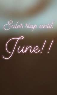 Sales stop until June