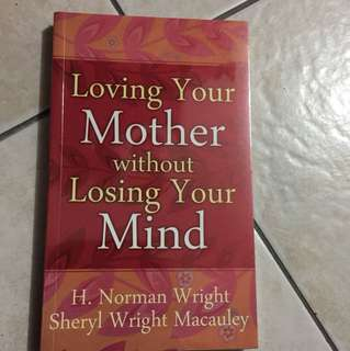 Loving Your Mother