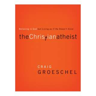 The Christian Atheist: When You Believe in God But Live as if He Doesn't Exist Kindle Edition by Craig Groeschel  (Author)