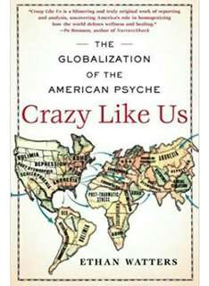 Ethan Walter's The Globalization of the American Psyche