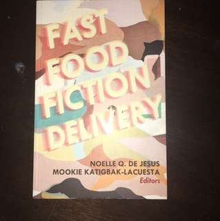 Fast Food Fiction Delivery by Various Authors