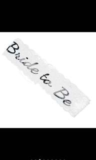 Brand new bride to be sash in white lace