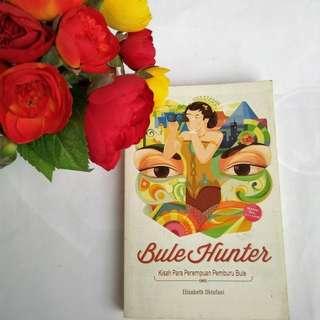 Bule Hunter - Elisabeth Oktofani