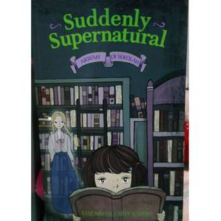 Suddenly supernatural