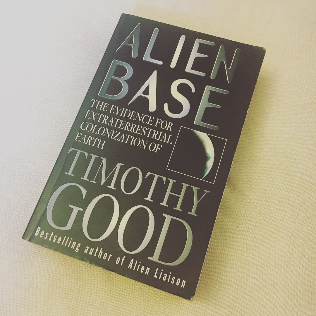 'Alien Base' Book by Timothy Good