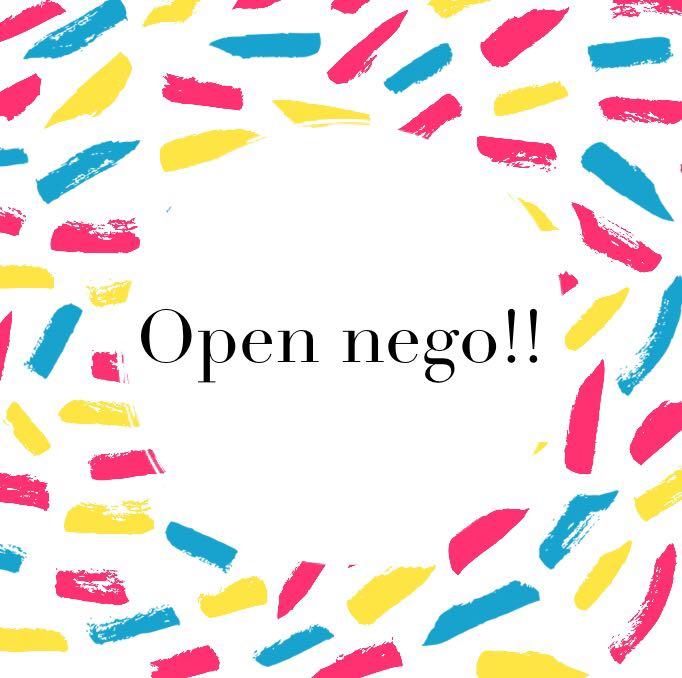 OPEN NEGO!!