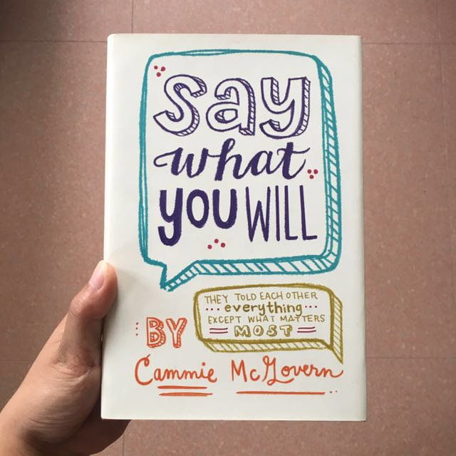 Say What You Will (Hardcover)