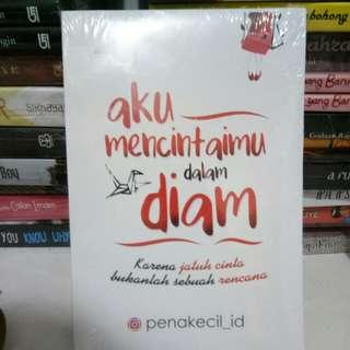 Novel Aku Mencintaimu Dalam Diam