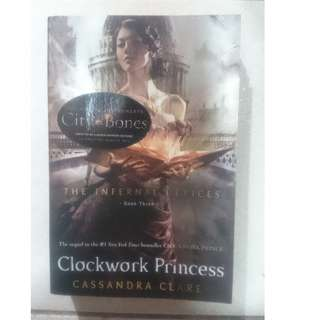 The Infernal Devices: The Clockwork Princess - Cassandra Clare