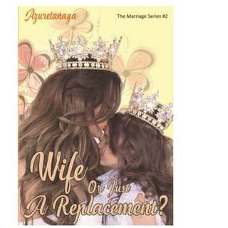 Ebook Wife Or Just A Replacement - Azuretanaya