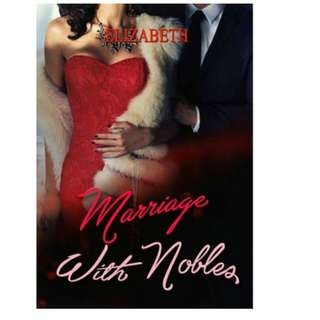 Ebook Marriage With Nobles - Elizabeth