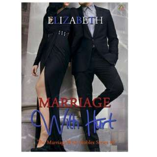 Ebook Marriage With Hurt - Elizabeth