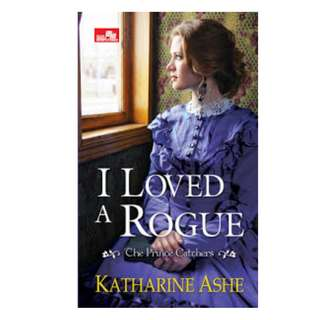 Ebook I Loved A Rogue - Katharine Ashe