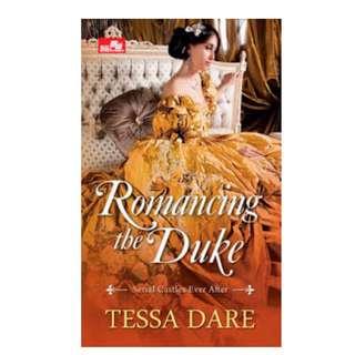 Ebook Romancing the Duke - Tessa Dare
