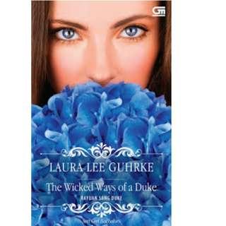 Ebook Rayuan Sang Duke (The Wicked Ways Of A Duke) - Laura Lee Guhrke