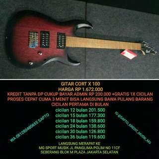 Gitar cort x100 cicilan tanpa dp dan gratis 1x cicilan