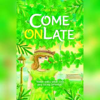 Ebook Come On Late