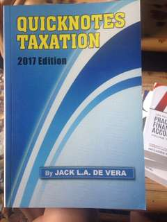 Quicknotes in Taxation Latest Edition: 2017 by Atty. Jack De Vera