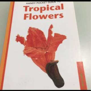 Tropical flowers handy book