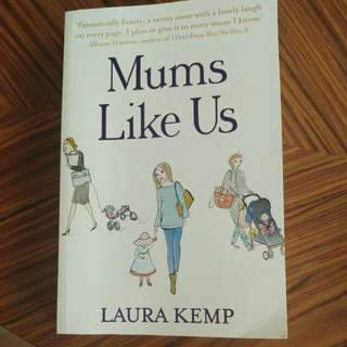 Mums Like Us - Laura Kemp