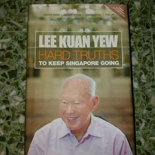 Lee Kuan Yew Hard Truths