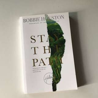 Stay the Path by Bobbie Houston