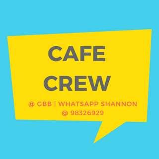 CAFE CREW @ GBB