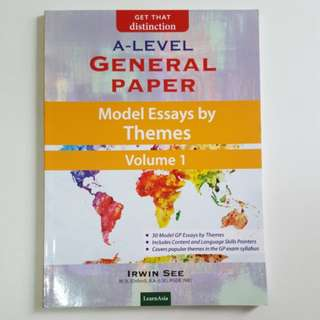 A Level General Paper Model Essays by Themes Vol 1