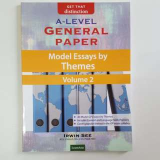 A Level General Paper Model Essays by Themes Vol 2