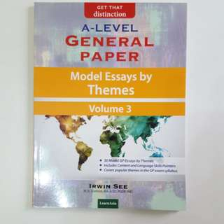 A Level General Paper Model Essays by Themes Vol 3