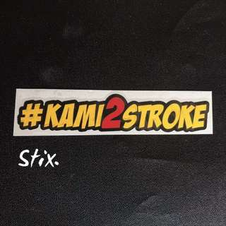 #Kami2Stroke Vinyl Cut Sticker