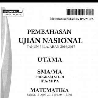 SOAL DAN PEMBAHASAN UJIAN NASIONAL MATEMATIKA SMA KELAS 12 (TAHN 2016/2017). FILE PDF