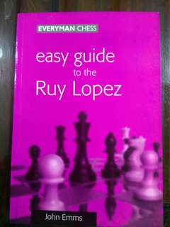 Easy Guide to the Ruy Lopez (Chess Book)
