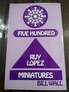 500 Ruy Lopez Miniatures by Bill Wall (Chess Book)