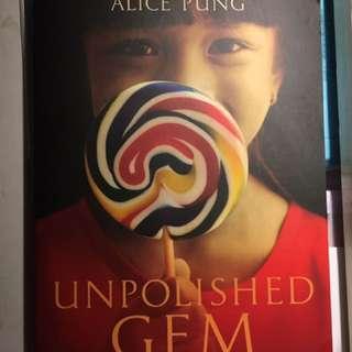 Unpolished Gem - Alice Pung