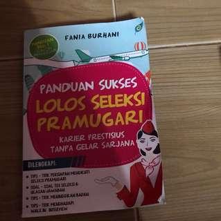 Buku panduan sukses lolos seleksi pramugari / Fania Burhani / tips success flight attendant AWAK KABIN CREW