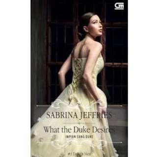 Ebook Impian Sang Duke (What the Duke Desires) - Sabrina Jeffries