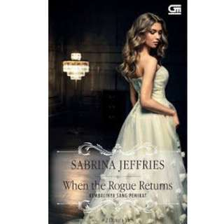 Ebook Kembalinya Sang Pemikat (When The Rogue Returns) - Sabrina Jeffries