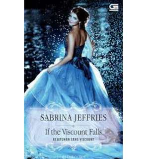 Ebook Kejatuhan Sang Viscount (If The Viscount Falls) - Sabrina Jeffries