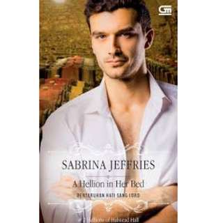 Ebook Pertaruhan Hati Sang Lord (A Hellion In Her Bed) - Sabrina Jeffries
