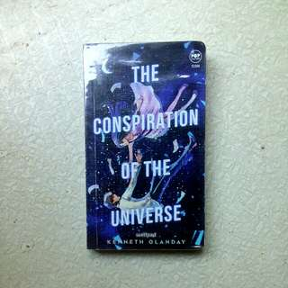 The Conspiration Of The Universe