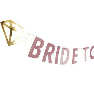 BRIDE TO BE Blush Pink Glitters Banner