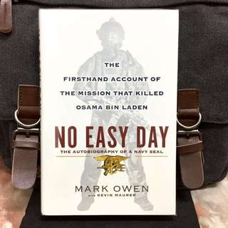 《New Book Condition + Hardcover Edition + Military Memoir Of Owen's Participation In The Mission That Killed Laden》Mark Owen - NO EASY DAY: The Firsthand Account of the Mission that Killed Osama bin Laden