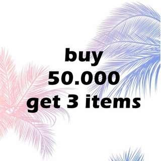 BUY 50.000 GET 3 ITEMS