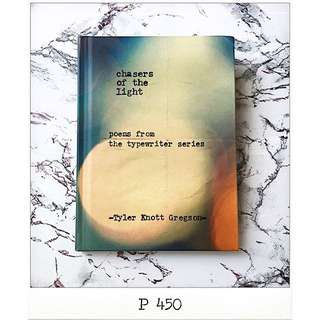 Chasers of the Light: Poems from the Typewriter Series - Tyler Knott Gregson