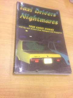 Taxi Drivers' Nightmares - True ghost stories told by taxi drivers from Malaysia and Singapore