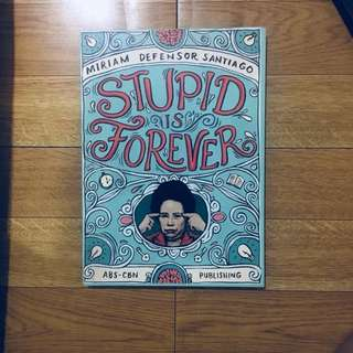 Stupid is Forever - Miriam Defensor