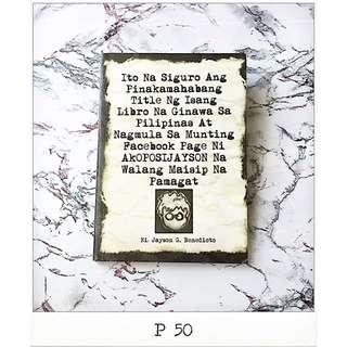 Ito Na Siguro Ang Pinakamahabang Title Ng Isang Libro - Jayson Benedicto