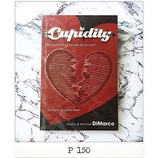 Cupidity - Hayley and Michael DiMarco